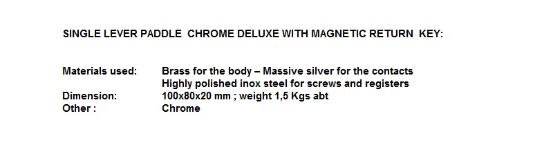 SINGLE LEVER PADDLE CHROME DELUXE MAGNETIC